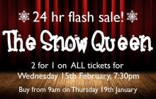Flash sale on Snow Queen tickets: 19th January only